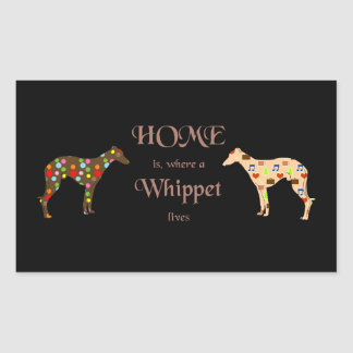 Autocollant HOME is, a Whippet lives where