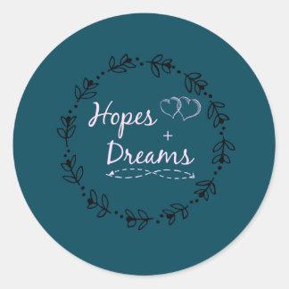 Autocollant rond d'espoir et de rêve