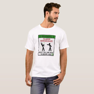 Avant de avertissement de biologiste t-shirt