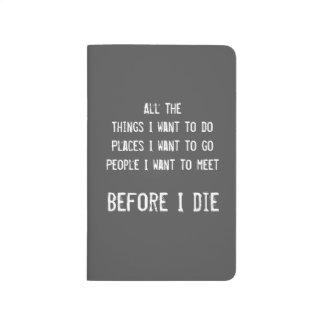 Avant que je meure journal de poche