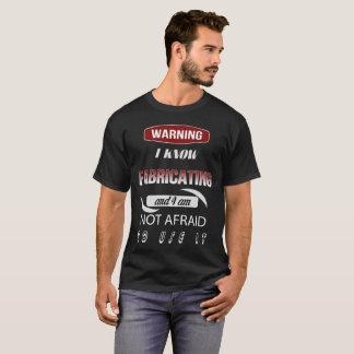 Avertissant je sais que la fabrication et moi n'ai t-shirt