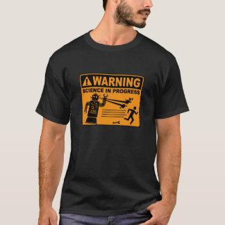 Avertissement ! © en cours de la Science - T-shirt