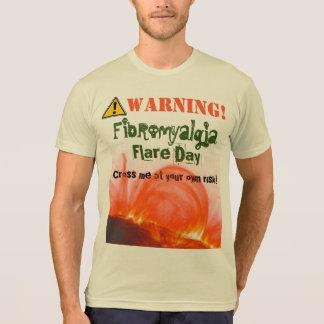 Avertissement ! Fusée de fibromyalgie ! Un T-shirt
