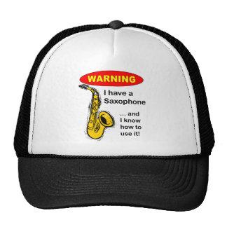 Avertissement. J'ai un saxophone… Casquettes