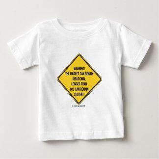 Avertissement ! Le marché peut demeurer plus long T-shirt