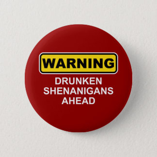 Avertissement : Malice ivre en avant Badge