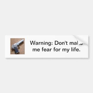 Avertissement : Ne m'incitez pas à craindre pendan Autocollant De Voiture