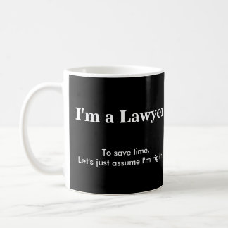Avocat - supposez que j'ai raison mug