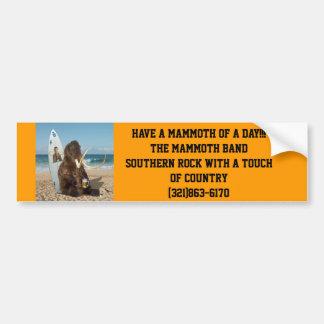 Avoir un mammouth d'un jour ! ! , Ayez un mammouth Autocollant Pour Voiture
