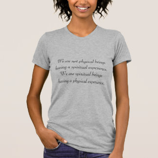 Avoir une expérience spirituelle t-shirts