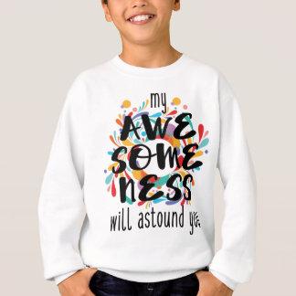 Awesomeness (texte noir) sweatshirt