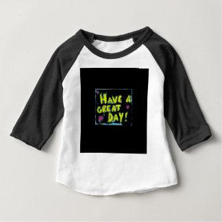 Ayez un jour splendide t-shirt pour bébé