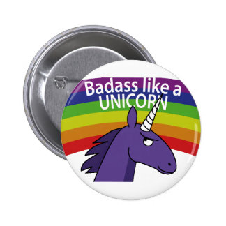 Badass aiment une licorne ! badge