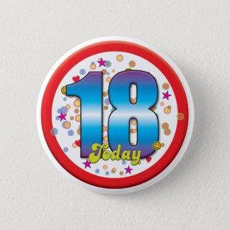 Badge 18ème Anniversaire aujourd'hui v2