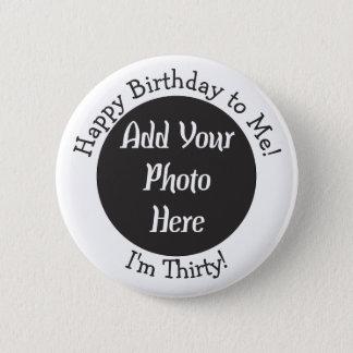 Badge 30ème bouton personnalisé de photo d'anniversaire