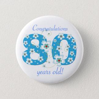 Badge 80 années d'anniversaire de bouton de