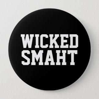 Badge Accent drôle futé mauvais de Smaht   Boston