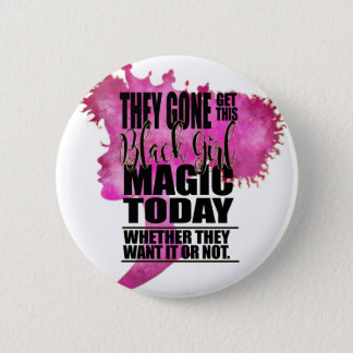 Badge Affirmation noire de magie de fille