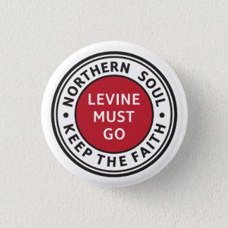 Badge Âme du nord. Gardez la foi. Levine doit aller