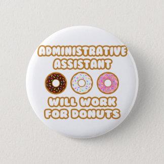 Badge Asst administratif. Travaillera pour des butées