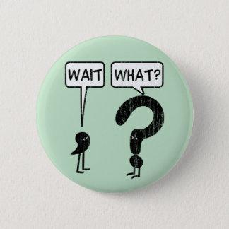 Badge Attente, ce qui ?