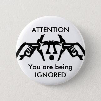 Badge ATTENTION : Vous êtes bouton IGNORÉ