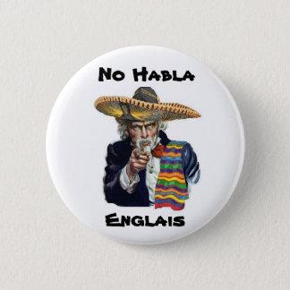 Badge Aucun bouton de Habla Englais