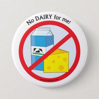 """Badge """"Aucune laiterie pour moi """" insigne de conscience"""