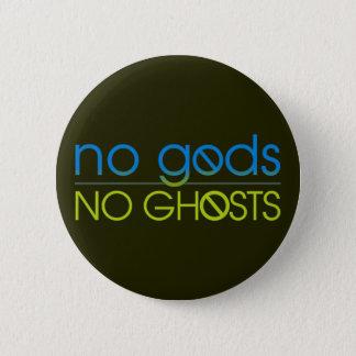 Badge Aucuns dieux. Aucuns fantômes