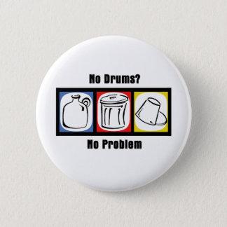 Badge Aucuns tambours aucun problème