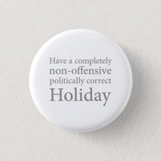 Badge Ayez des vacances politiquement correctes