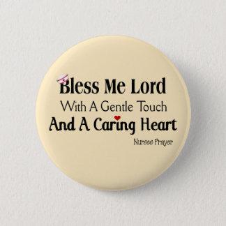Badge Bénissez-moi seigneur Nurses Prayer