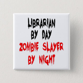 Badge Bibliothécaire de tueur de zombi