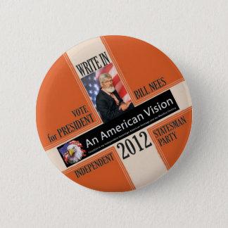 Badge Bill Nees pour le président 2012