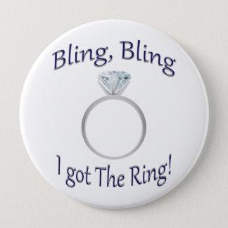 Badge Bling, Bling j'ai obtenu l'anneau ! Grand bouton