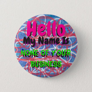 Badge Bonjour, mon nom est rien votre Pin d'affaires