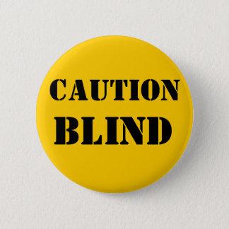 Badge Bouton aveugle d'animal familier de précaution