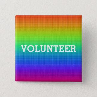 Badge Bouton coloré de volontaire d'arc-en-ciel