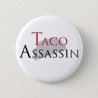 Badge Bouton d'assassin de taco
