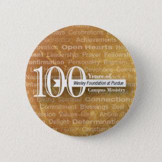 Badge bouton de 100 ans !