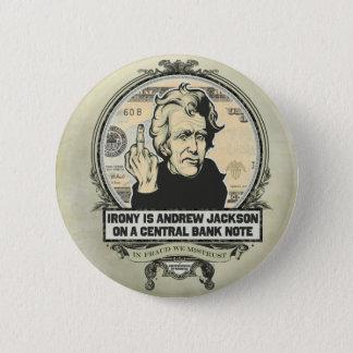 Badge Bouton de banque centrale d'Andrew Jackson