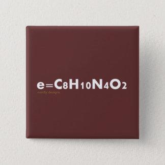 Badge bouton d'e=caffeine