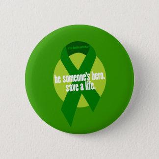 Badge Bouton de conscience de donation d'organe