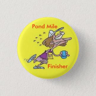 Badge Bouton de finisseur de mille d'étang