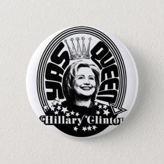 Badge Bouton de la Reine Hillary Clinton de Yas