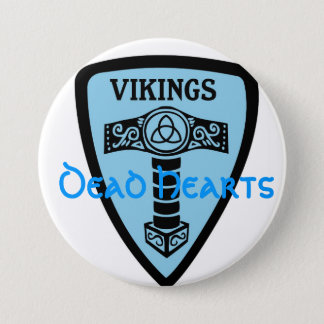 Badge Bouton de Viking - romans morts de coeurs