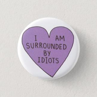 Badge Bouton d'idiots