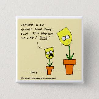 Badge Bouton drôle de tulipes de jaune de bande dessinée