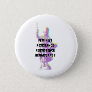 Badge Bouton féministe de la Renaissance de persistance