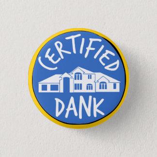 Badge Bouton humide certifié de McMansion
